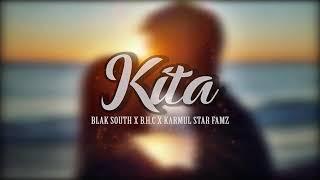 Download lagu KITA - Black South ft B.H.C & Karmul Star