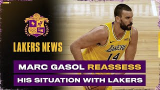 Marc Gasol 'Reassess' Situation With Lakers