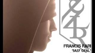 Download francis fari baby gyal MP3 song and Music Video