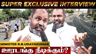 பல கஷ்டங்களை எதிர்கொள்ள வேண்டியிருக்கிறது Minster R B Udayakumar Exclusive interview