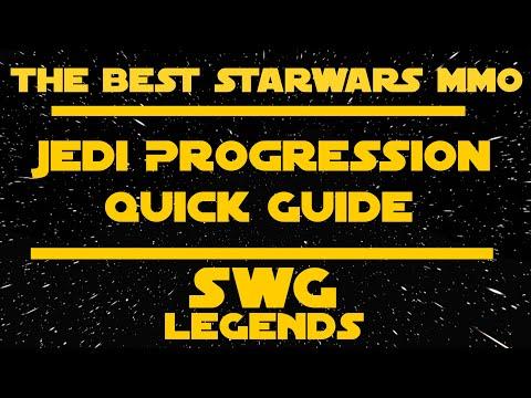 Jedi Progression Quick Guide: Star Wars Galaxies - LEGENDS
