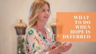 What to Do When Hope is Deferred