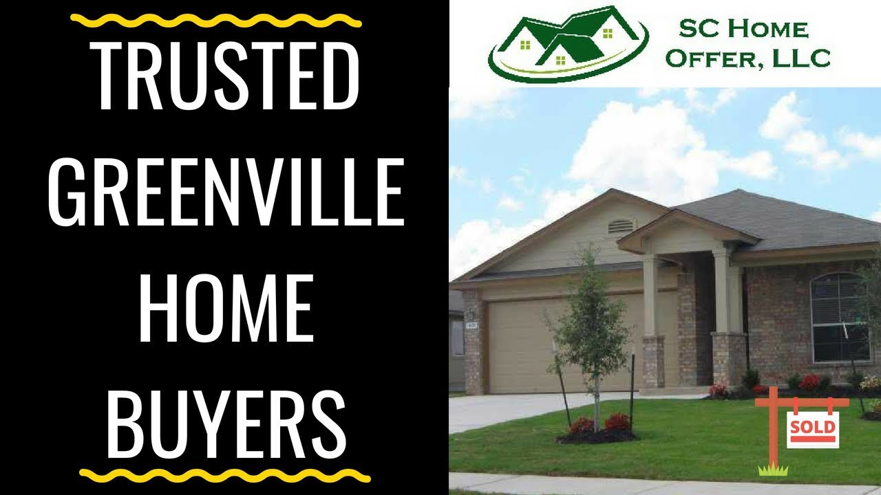 Trusted Greenville Home Buyers | SC Home Offer LLC