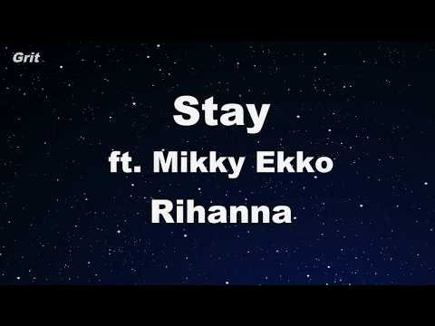 Stay ft. Mikky Ekko - Rihanna Karaoke �No Guide Melody】 Instrumental