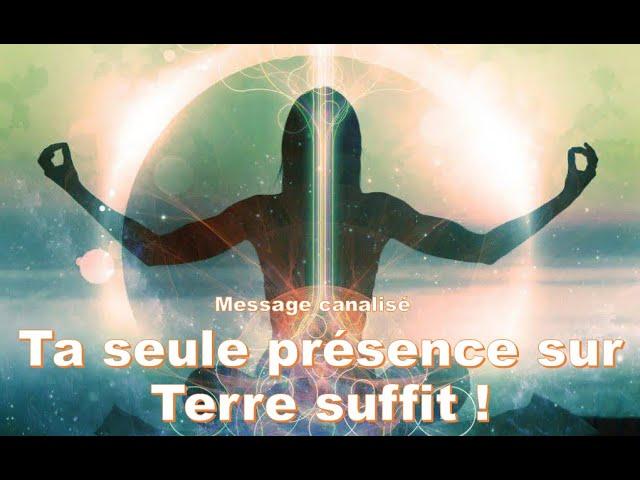 🦋Ta seule présence sur Terre suffit ! 🙏