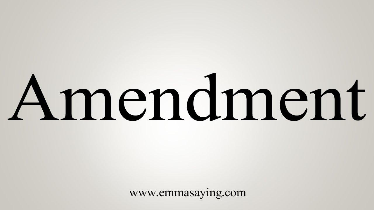 How To Say Amendment