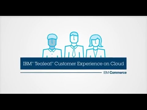 IBM Tealeaf Customer Experience on Cloud