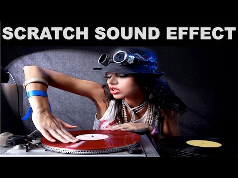 Scratch Sound Effect   DJ Scratching - YouTube