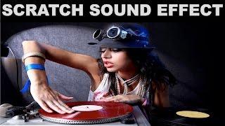 Scratch Sound Effect   DJ Scratching