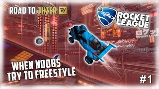 WHEN NOOBS TRY TO FREESTYLE ON ROCKET LEAGUE #1 | ROAD TO BECOMING JHZER | FUNNIES FAILS FREESTYLES