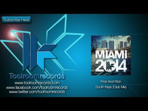 Prok & Fitch - South Keys (Original Club Mix)