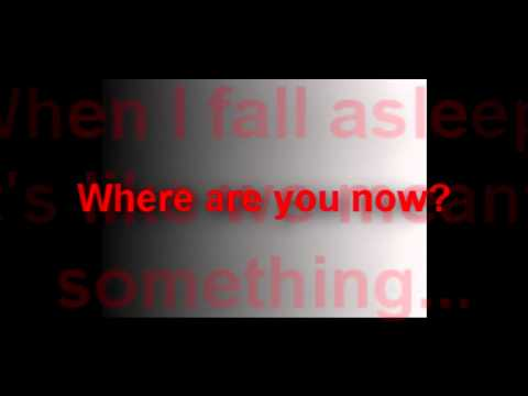 Where Are You Now - Consider Me Dead (With Lyrics)