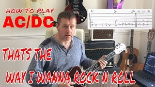 AC/DC - That's The Way I Wanna Rock 'N' Roll - Guitar Tutorial Lesson
