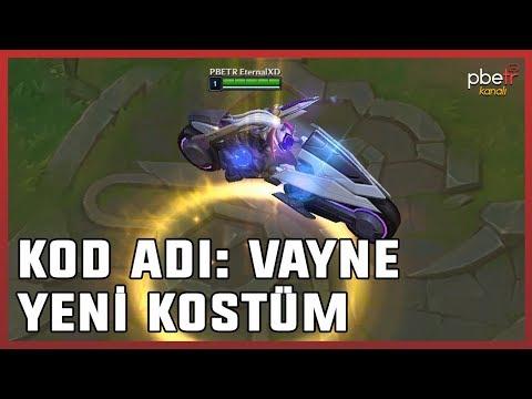 KOD ADI: Vayne (Yeni Kostüm Tanıtımı) League Of Legends