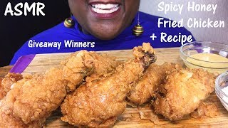 ASMR Spicy Honey Fried Chicken + Recipe and Giveaway Winners!