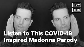 YouTuber Chris Mann Makes COVID-19 PSA Parody of Madonna's 'Vogue' | NowThis