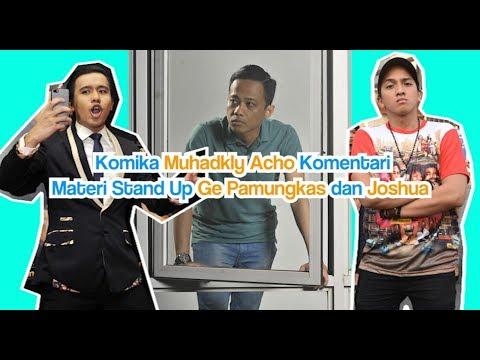 Komika Muhadkly Acho Soal Joshua Suherman dan Ge Pamungkas