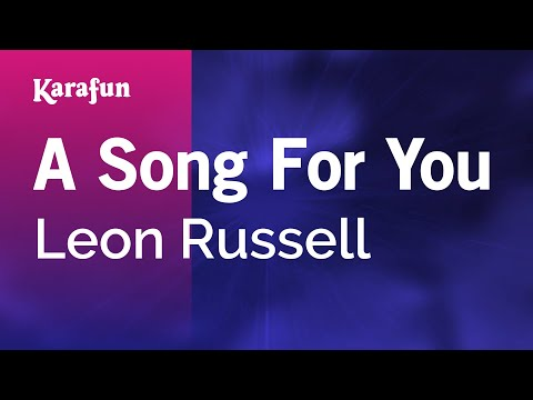 Karaoke A Song For You  Leon Russell *