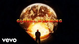 Pitbull - Global Warming (The Global Warming Listening Party)  Ft. Sensato
