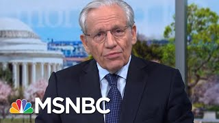 Bob Woodward: White House Officials Don't Trust President Donald Trump | The Last Word | MSNBC