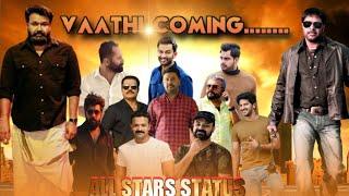 ALL STARS | Status Video | Vaathi Coming ft | Mollywood | AJ Cutz