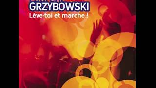 Laurent Grzybowski - Quel bonheur de servir et d
