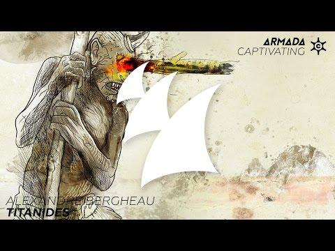 Alexandre Bergheau - Titanides (Radio Edit)