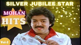 MOHAN HITS | VOL 2 | Mohan Super Hits Jukebox | Mohan tamil Melody songs | Ilayaraja melodys Hits