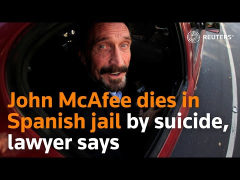 John McAfee dies by suicide in Spanish prison, lawyer says