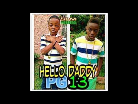 Little Vybz & Little Addi (PG 13) Hello Daddy - June 2014