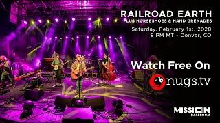 Railroad Earth Live at Mission Ballroom Denver, CO 2/1/20
