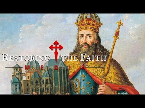 Charlemagne, The First Holy Roman Emperor - RESTORING THE FAITH MEDIA