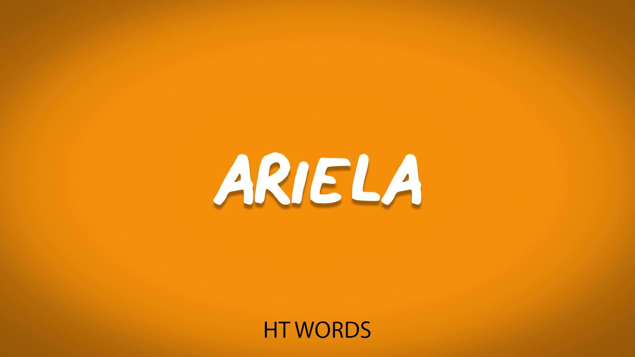 Download How to pronounce ARIELA