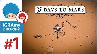 39 Days To Mars PL #1 z Szynką | Sylwestrowy KO-OP Specjalny!