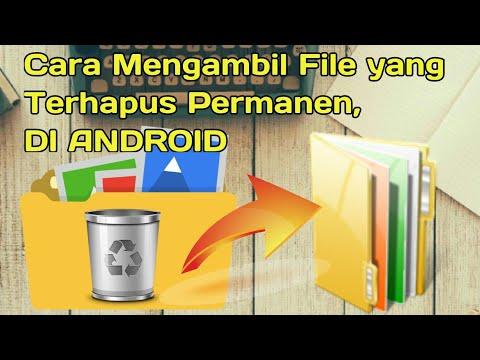 Cara Kembalikan Berkas Penting Atau File Yang Sudah Terhapus Di Android..