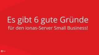 6 gute Gründe für den ionas-Server Small Business
