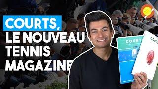 COURTS, Le Nouveau Tennis Maga…