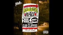 Wale - Clappers Ft. Nicki Minaj (Audio)