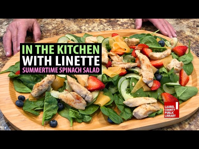 In The Kitchen with Linette: Summertime Spinach Salad