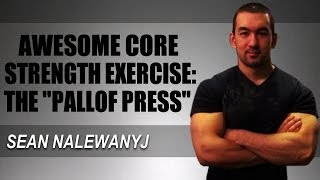 Best Core Strengthening Exercises: The Pallof Press