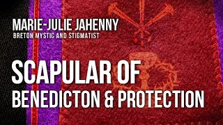 The Purple Scapular of Marie-Julie Jahenny
