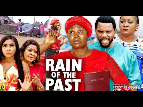 Download RAIN OF THE PAST SEASON 9&10- (Trending New Movie)Chizzy Alichi 2021 Latest Nigerian Nollywood Movie