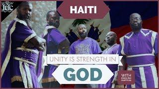 The Israelites: Haiti Unity is Strength with God (Documentary)