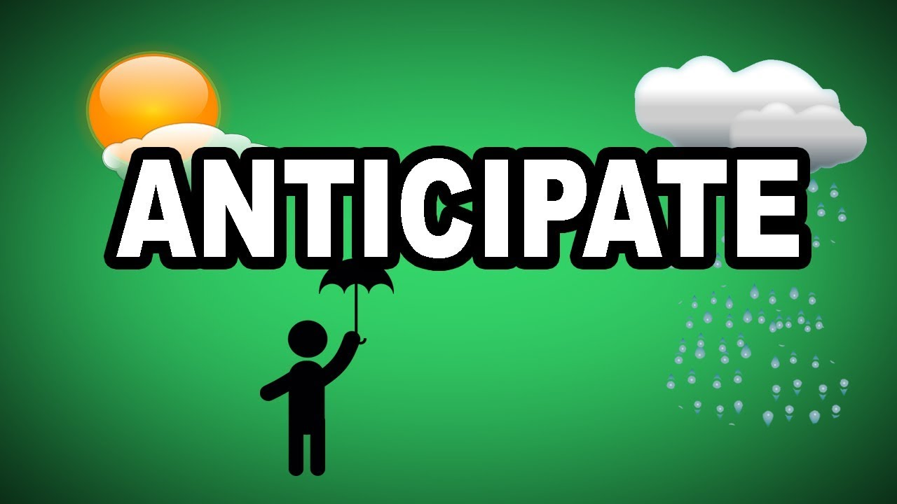 Learn English Words: ANTICIPATE   Meaning, Vocabulary With Pictures And  Examples