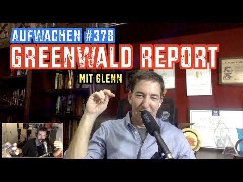 Aufwachen #378 Mit Glenn Greenwald + Kostendruck, Wolf, Klimanotstand
