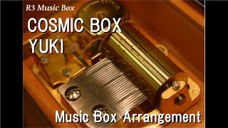 Gambar cover COSMIC BOX/YUKI [Music Box]