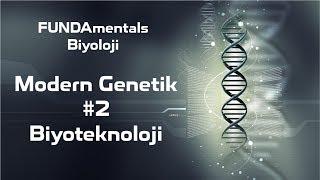 Modern Genetik 2 Biyoteknoloji