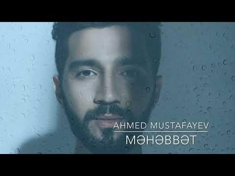 Ahmed Mustafayev Mehebbet 2020 (official)
