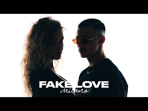 Milano - FAKE LOVE (prod. by The Placements)