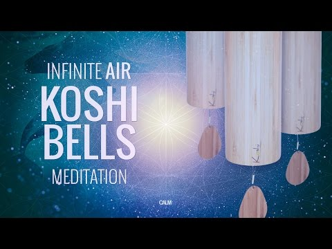 Wind Chimes KOSHI Bells Infinite AIR Meditation Yoga Music W